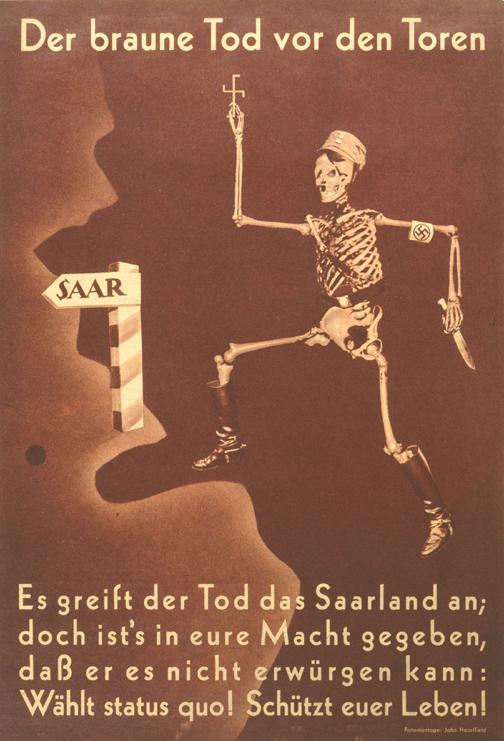 Photomontage John Heartfield  Arbeiter Illustrierte Zeitung  (Journal illustré des travailleurs) 2/1935 La mort attaque la Sarre  Mais il est en votre pouvoir Qu'elle ne puisse pas vous étrangler Votez pour le statu-quo! Protégez votre vie!